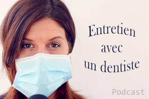 podcast entretien avec un dentiste , page famille voyage Présentation